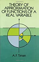 Theory of Approximation of Functions of a Real Variable