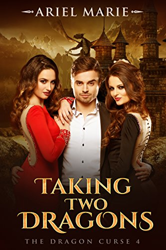 Taking Two Dragons (The Dragon Curse Book 4) (English Edition)