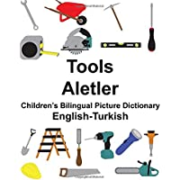 English-Turkish Tools/Aletler Children's Bilingual Picture Dictionary