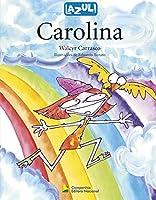 Carolina - Coleção Lazuli Infantil