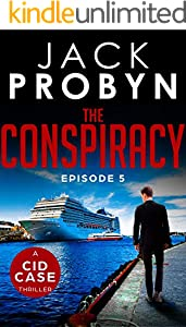 The Conspiracy: Episode 5 (The CID Case Series) (English Edition)
