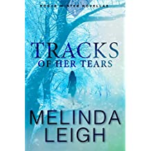 Tracks of Her Tears [Kindle in Motion] (Rogue Winter Novella Book 1)