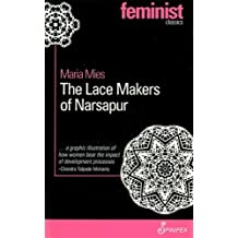 Lace Makers of Narsapur (Spinifex Feminist Classics)