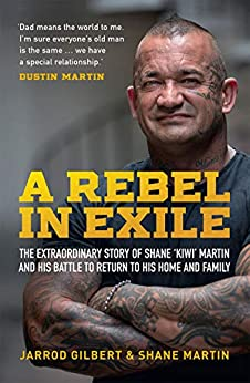 A Rebel in Exile by [Gilebert, Jarrod, Martin, Shane]