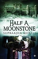 Half A Moonstone