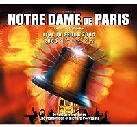 Notre-Dame De Paris Live in Seoul 2005