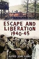 Escape and Liberation, 1940-45