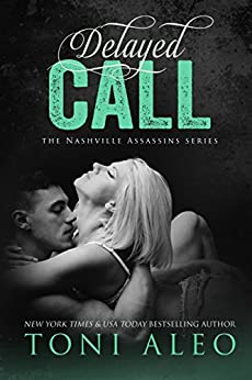 Delayed Call (Nashville Assassins Series Book 9) by [Aleo, Toni]
