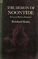 The Demon of Noontide: Ennui in Western Literature