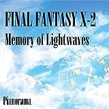 "Memory of Lightwaves (From ""Final Fantasy X-2"")"