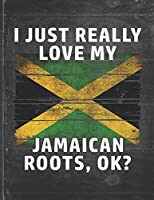 I Just Really Like Love My Jamaican Roots: Jamaica Pride Personalized Customized Gift  Undated Planner Daily Weekly Monthly Calendar Organizer Journal