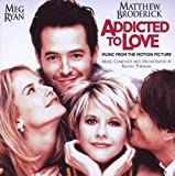 Addicted To Love: Music From The Motion Picture
