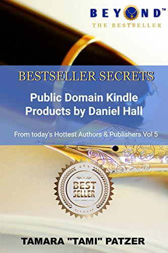 Download How to Use Public Domain to Create Kindle Products (Bestseller Secrets Book 5) (English Edition) B07957CV28