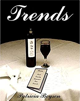Trends (Carlucci Family Series Book 1) by [Boysen, Patricia]