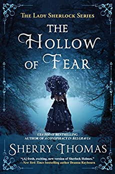 The Hollow of Fear (Lady Sherlock Historical Mysteries Book 3) by [Thomas, Sherry]