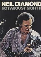 Neil Diamond Hot August Night II