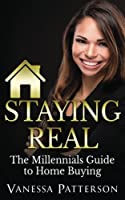 Staying Real: The Millennials Guide to Buying and Selling