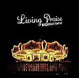 LIVING PRAISE