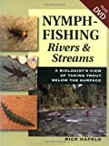 Nymph-Fishing Rivers And Streams: A Biologist's View of Taking Trout Below the Surface 画像
