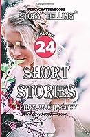 Story Telling Twenty Four: Short Stories