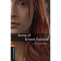 Anne of Green Gables Level 2 Oxford Bookworms Library (English Edition)