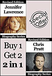 Celebrity Biographies - The Amazing Life of Jennifer Lawrence and Chris Pratt - Famous Stars (English Edition)