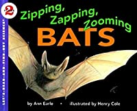 Zipping, Zapping, Zooming Bats (Let's-Read-and-Find-Out Science 2) by Ann Earle(1995-03-31)
