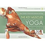 The Key Muscles of Yoga: Your Guide to Functional Anatomy in…