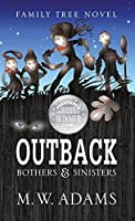 Outback: Bothers & Sinisters (Family Tree Novell)