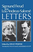 Sigmund Freud and Lou Andreas-Salome, Letters (Norton Paperback) by Sigmund Freud Lou Andreas-Salome(1985-11-17)