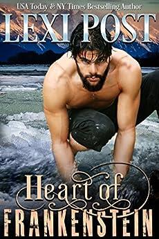 Heart of Frankenstein by [Post, Lexi]