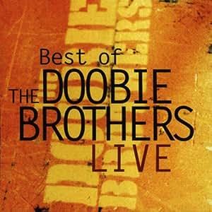 Best Of The Doobie Brothers Live [ENHANCED CD]