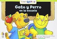 Gato y Perro En La Escuela = Cat and Dog at School