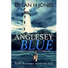 Anglesey Blue: a gripping serial killer thriller (DI Tudor Manx Book 1)