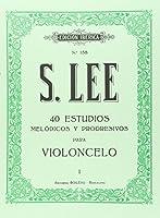 40 estudios melódicos y progresivos para violonchelo : (del 1 al 22)
