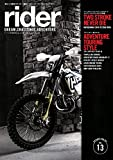 rider (ライダー) vol.13 [雑誌] (オートバイ 2017年9月号臨時増刊)