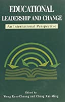 Educational Leadership and Change: An International Perspective