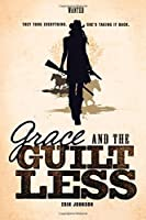 Grace and the Guiltless (Wanted)