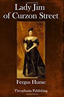 Lady Jim of Curzon Street