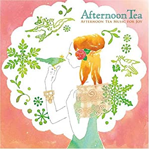 AFTERNOON TEA MUSIC FOR JOY