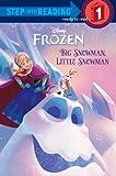 Big Snowman, Little Snowman (Disney Frozen) (Step into Reading)