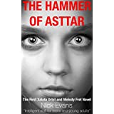 The Hammer of Asttar: The First Xalata Orbit and Melody Fret Novel - Intelligent and thrilling scifi for teen and young adult readers (English Edition)