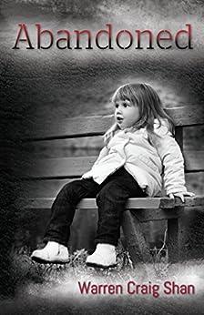 Abandoned (The Saltire saga Book 1) by [Shan, Warren Craig]
