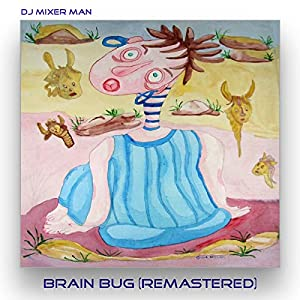 Brain Bug (Remastered)