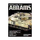 エイブラムス 模型製作ガイドVol.1  Modelling the Abrams Vol.1 ABRAMS SQUAD SPECIAL エイブラムズ・スコード別冊