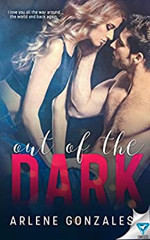 Out Of The Dark by [Gonzales, Arlene]