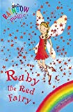 Rainbow Magic: Ruby the Red Fairy: The Rainbow Fairies Book 1 (English Edition)