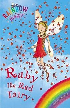 [Meadows, Daisy]のRainbow Magic: Ruby the Red Fairy: The Rainbow Fairies Book 1 (English Edition)