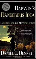 DARWIN'S DANGEROUS IDEA: EVOLUTION AND THE MEANINGS OF LIFE by Daniel C. Dennett(1996-06-12)