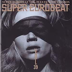 スーパー・ユーロビート Vol.39